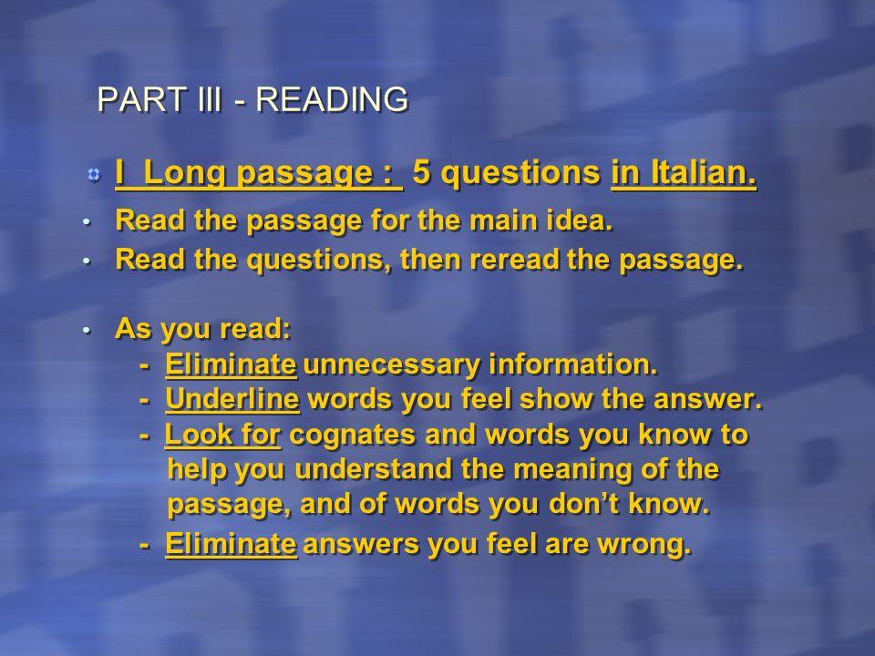 Esempio 2 Che cosa spiega lagente di viaggio? 1 dove ottenere informazioni turistiche 2 il prezzo di noleggiare unautomobile 3 come devono comportarsi