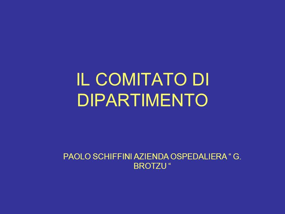 IL COMITATO DI DIPARTIMENTO PAOLO SCHIFFINI AZIENDA OSPEDALIERA G. BROTZU
