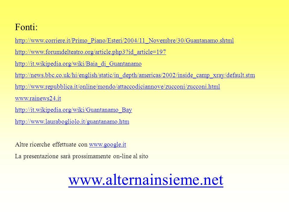 Fonti: http://www.corriere.it/Primo_Piano/Esteri/2004/11_Novembre/30/Guantanamo.shtml http://www.forumdelteatro.org/article.php3?id_article=197 http:/