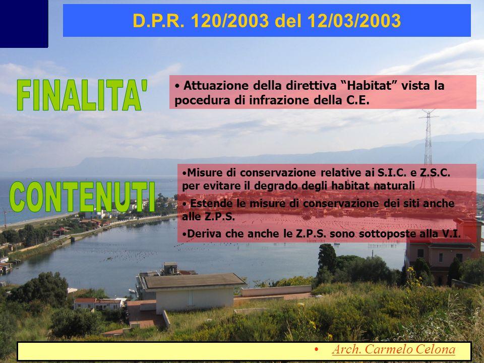 Attuazione della direttiva Habitat vista la pocedura di infrazione della C.E. Misure di conservazione relative ai S.I.C. e Z.S.C. per evitare il degra