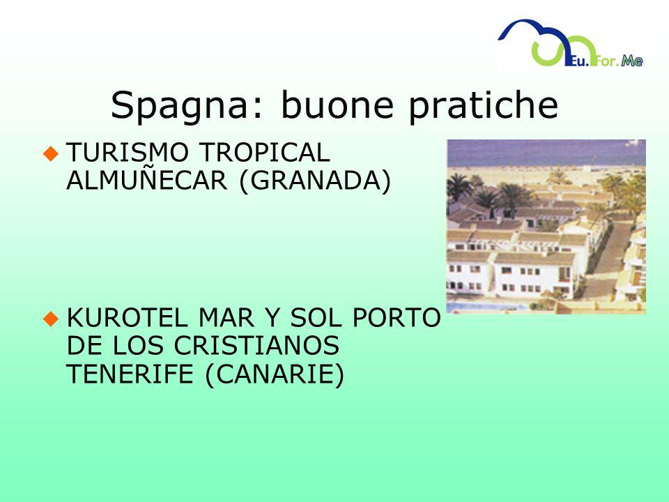 Spagna: buone pratiche u TURISMO TROPICAL ALMUÑECAR (GRANADA) u KUROTEL MAR Y SOL PORTO DE LOS CRISTIANOS TENERIFE (CANARIE)