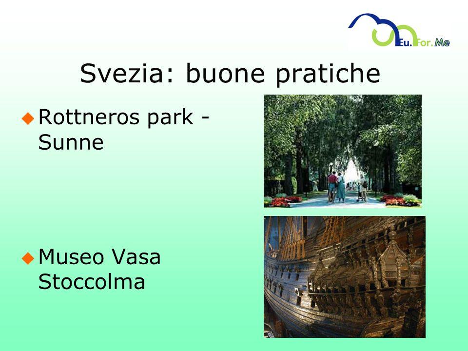 Svezia: buone pratiche u Rottneros park - Sunne u Museo Vasa Stoccolma