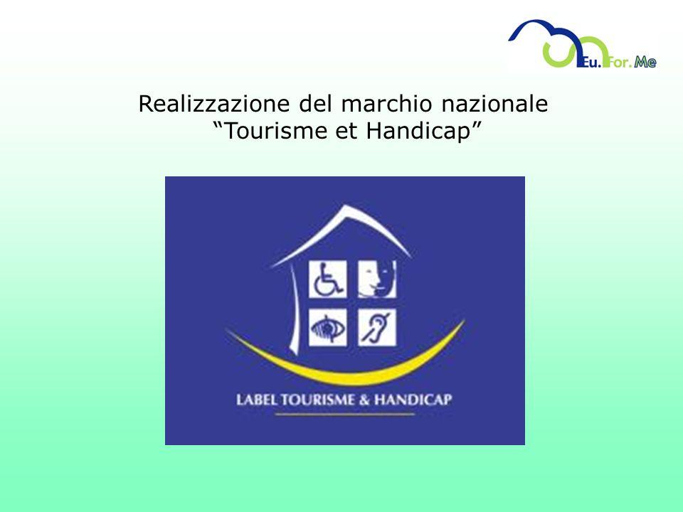 Realizzazione del marchio nazionale Tourisme et Handicap