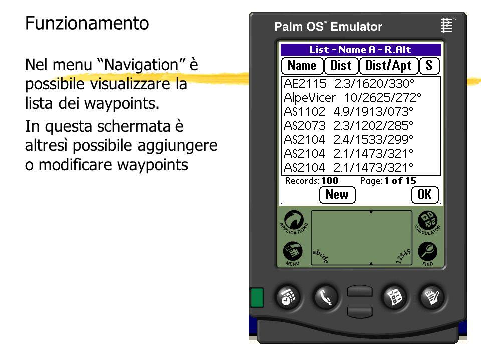 Funzionamento Nel menu Navigation è possibile visualizzare la lista dei waypoints. In questa schermata è altresì possibile aggiungere o modificare way
