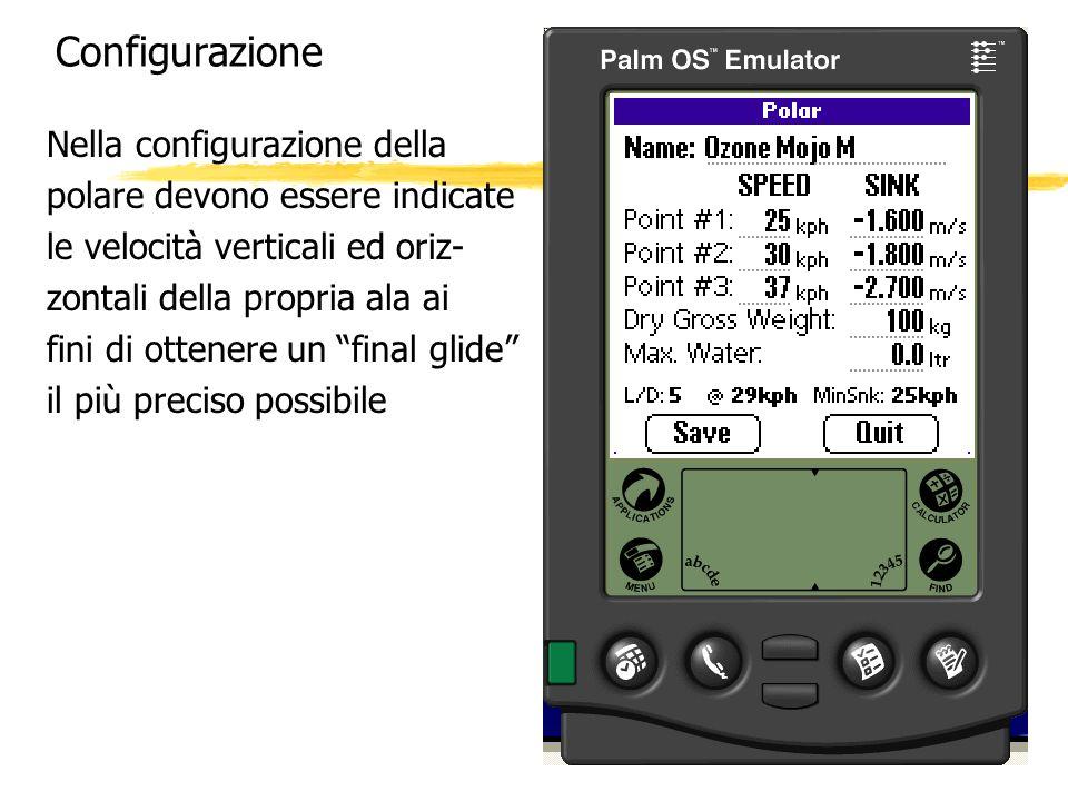 Configurazione Nella configurazione della polare devono essere indicate le velocità verticali ed oriz- zontali della propria ala ai fini di ottenere u