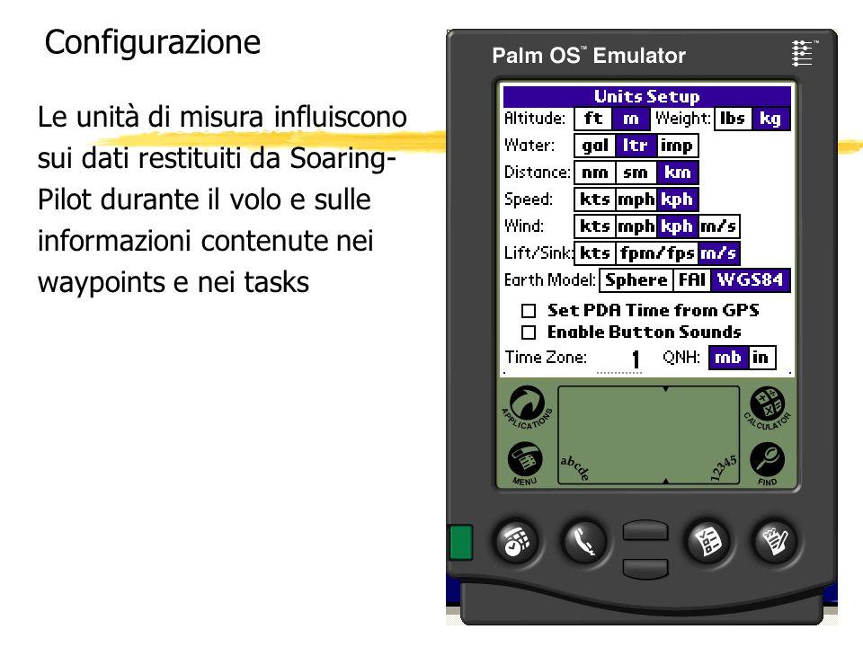 Configurazione Le unità di misura influiscono sui dati restituiti da Soaring- Pilot durante il volo e sulle informazioni contenute nei waypoints e nei