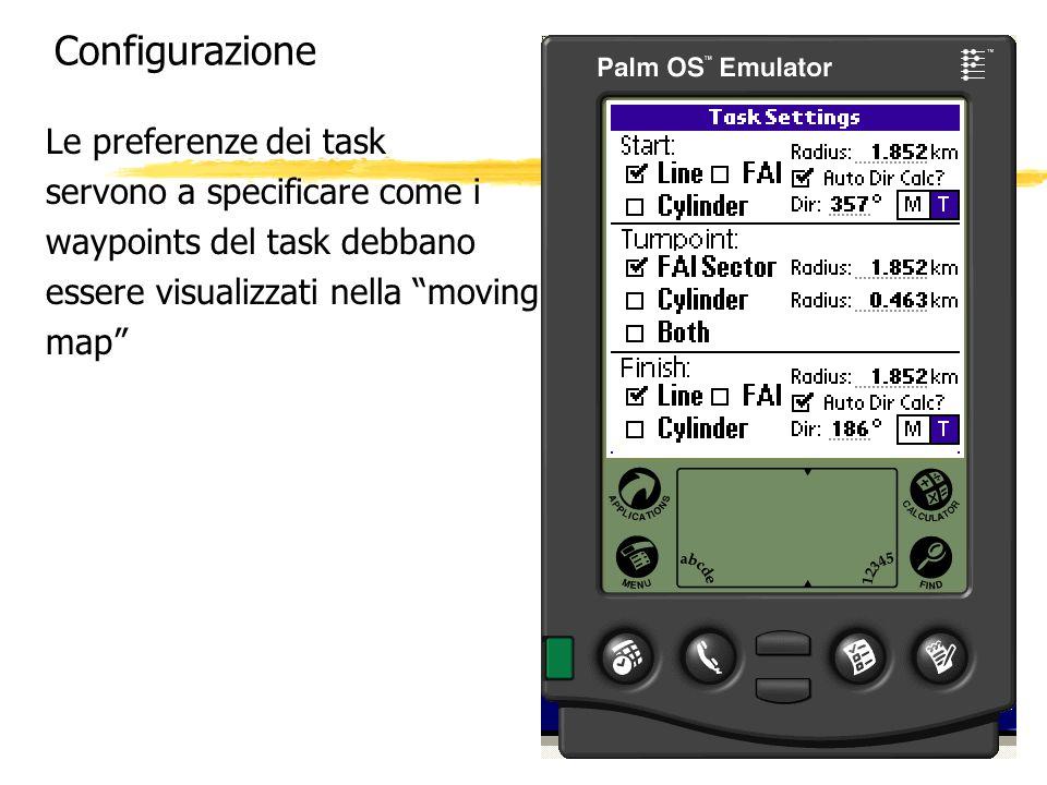 Configurazione Le preferenze dei task servono a specificare come i waypoints del task debbano essere visualizzati nella moving map