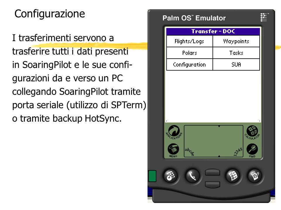 Configurazione I trasferimenti servono a trasferire tutti i dati presenti in SoaringPilot e le sue confi- gurazioni da e verso un PC collegando Soarin