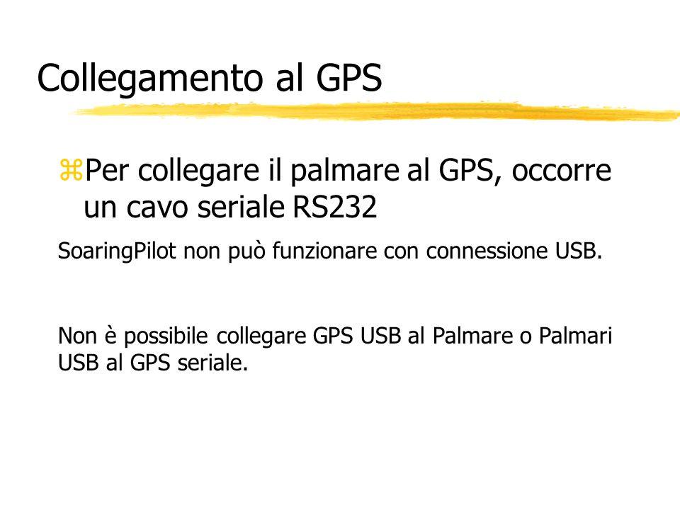Collegamento al GPS zPer collegare il palmare al GPS, occorre un cavo seriale RS232 SoaringPilot non può funzionare con connessione USB. Non è possibi