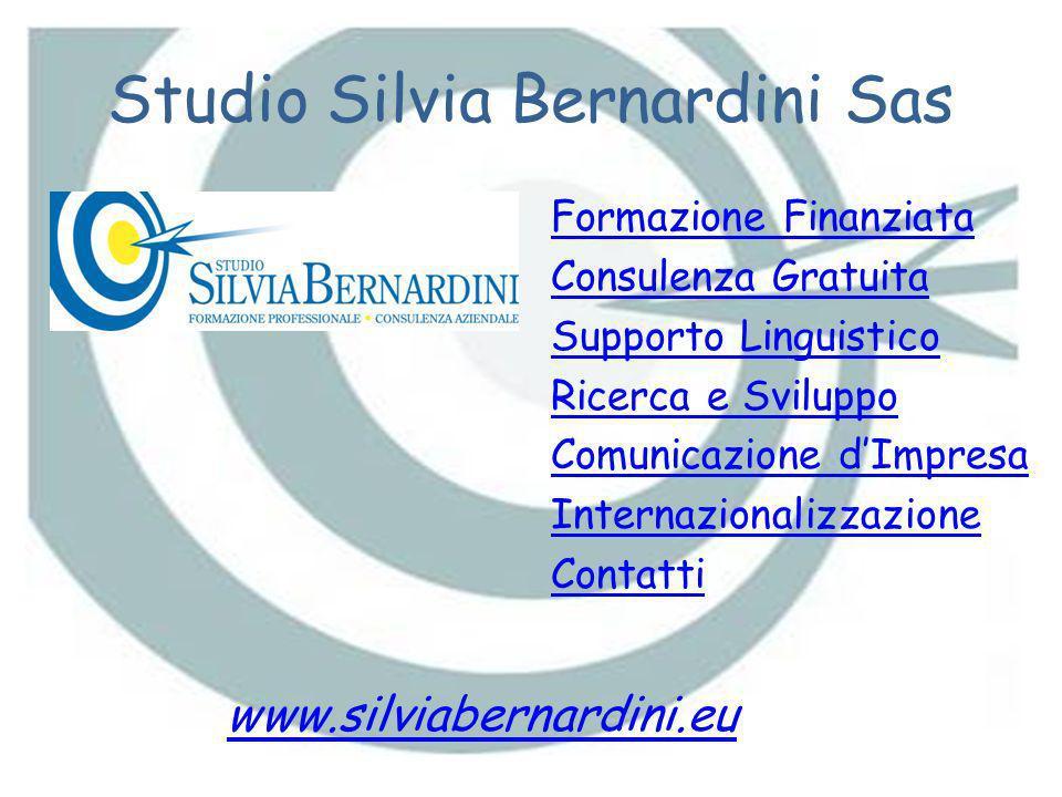Studio Silvia Bernardini Sas Formazione Finanziata Consulenza Gratuita Supporto Linguistico Ricerca e Sviluppo Comunicazione dImpresa Internazionalizz
