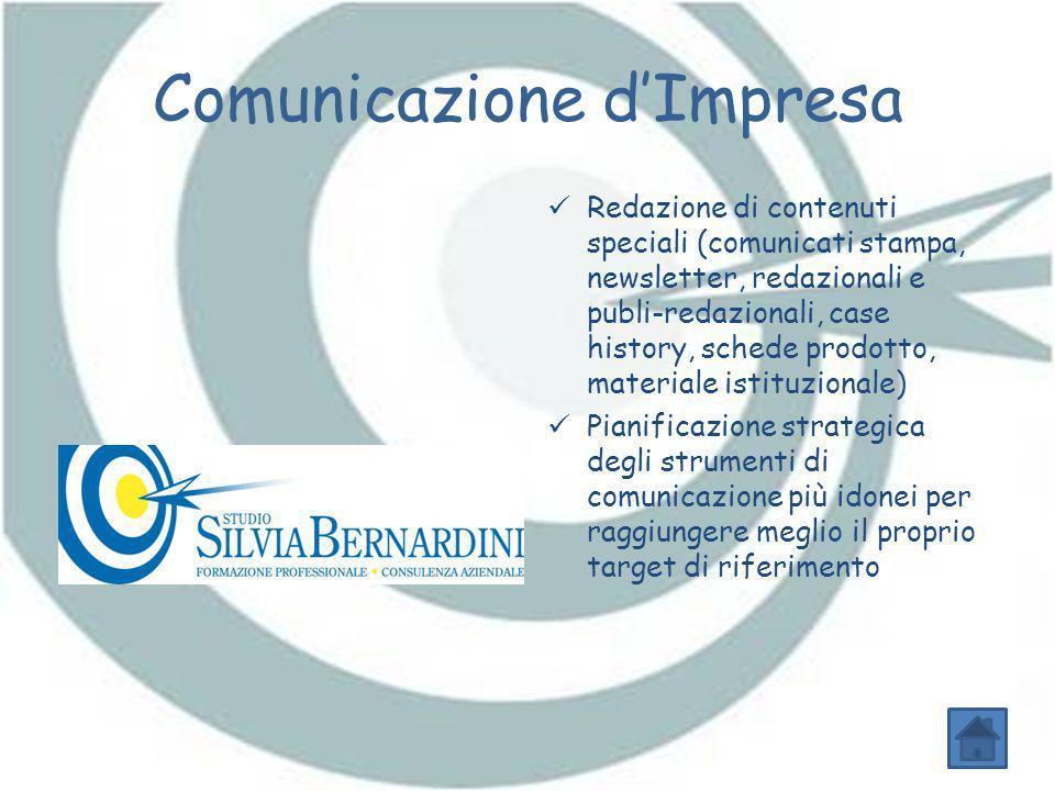 Comunicazione dImpresa Redazione di contenuti speciali (comunicati stampa, newsletter, redazionali e publi-redazionali, case history, schede prodotto,