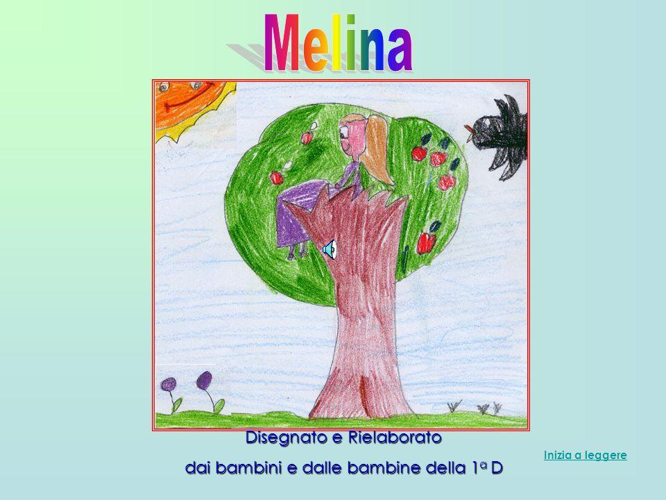 Vai avanti Melina era una bambina gentile ed educata che aveva ereditato dai suoi parenti un melo bellissimo, ma nientaltro al mondo.