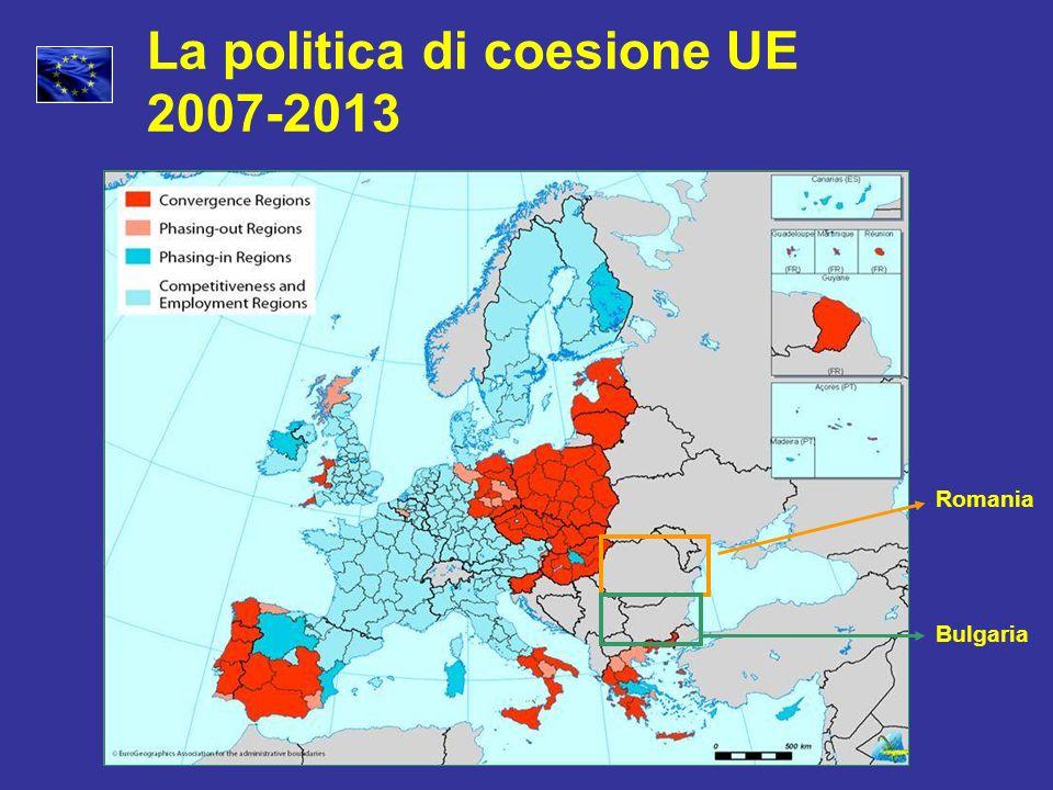La politica di coesione UE 2007-2013 Romania Bulgaria