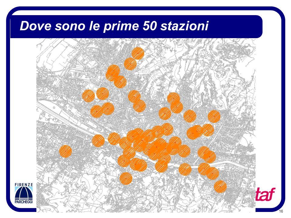 16 Dove sono le prime 50 stazioni