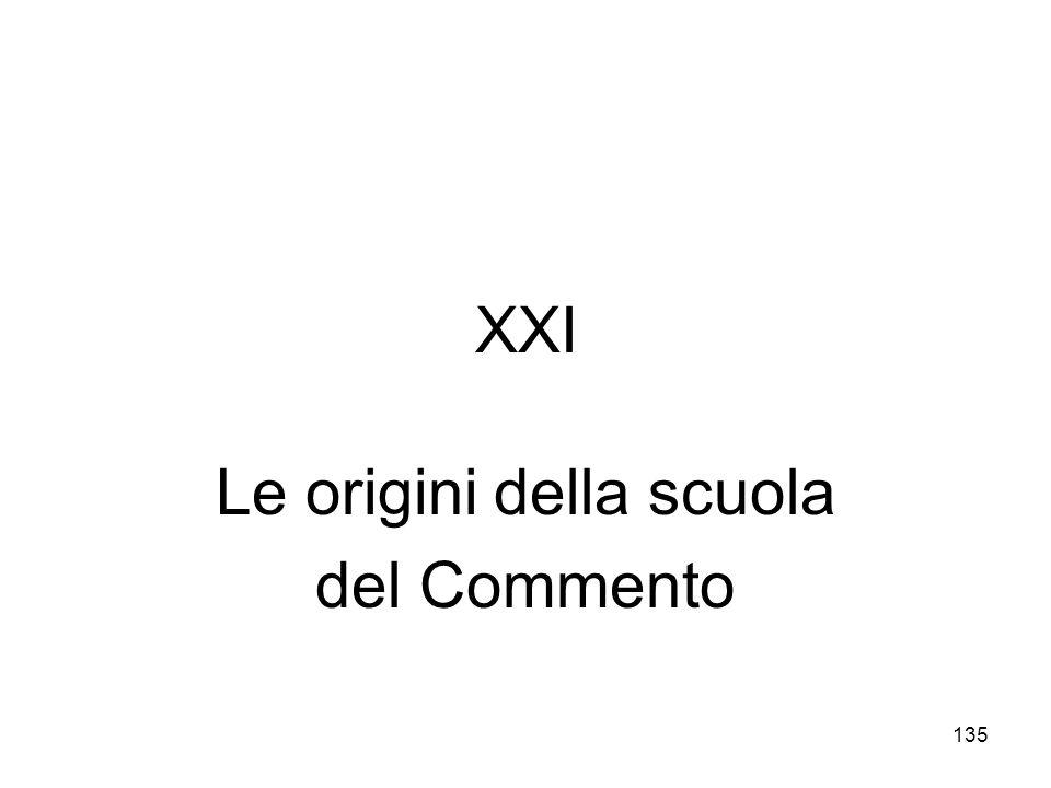 135 XXI Le origini della scuola del Commento