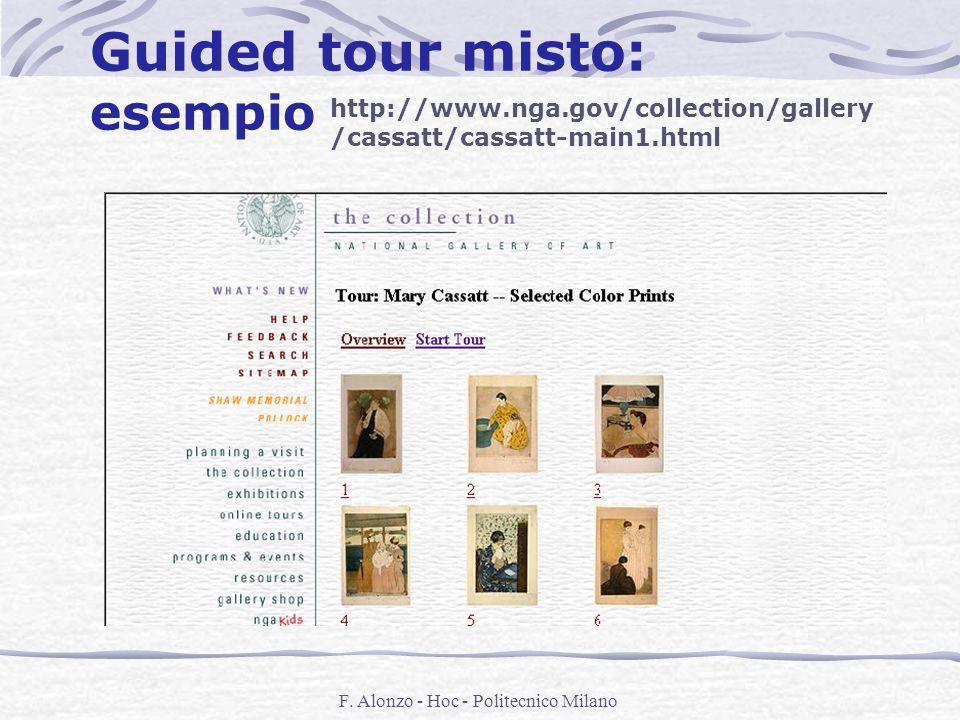 F. Alonzo - Hoc - Politecnico Milano Guided tour misto: esempio http://www.nga.gov/collection/gallery /cassatt/cassatt-main1.html
