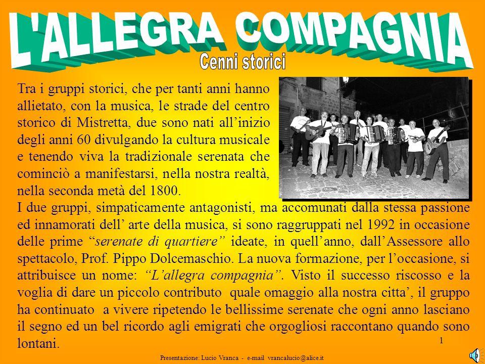 21 Presentazione: Lucio Vranca - e-mail vrancalucio@alice.it