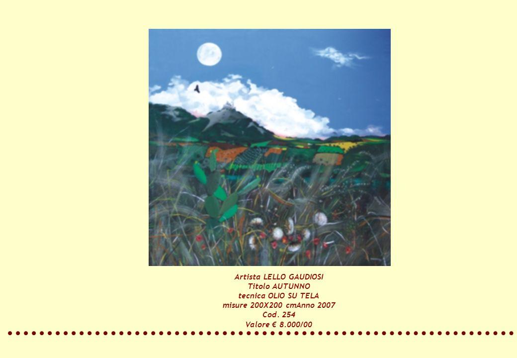 Artista LELLO GAUDIOSI Titolo AUTUNNO tecnica OLIO SU TELA misure 200X200 cmAnno 2007 Cod. 254 Valore 8.000/00