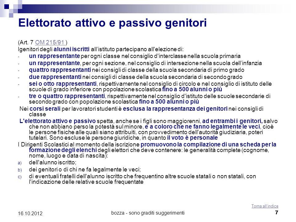 bozza - sono graditi suggerimenti 8 16.10.2012 Elettorato attivo e passivo studenti (Art.