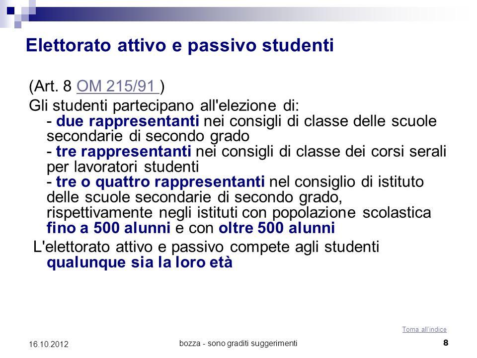 bozza - sono graditi suggerimenti 9 16.10.2012 Elettorato attivo e passivo docenti (Artt.