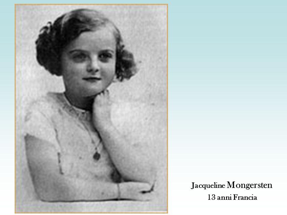 Jacqueline Mongersten 13 anni Francia