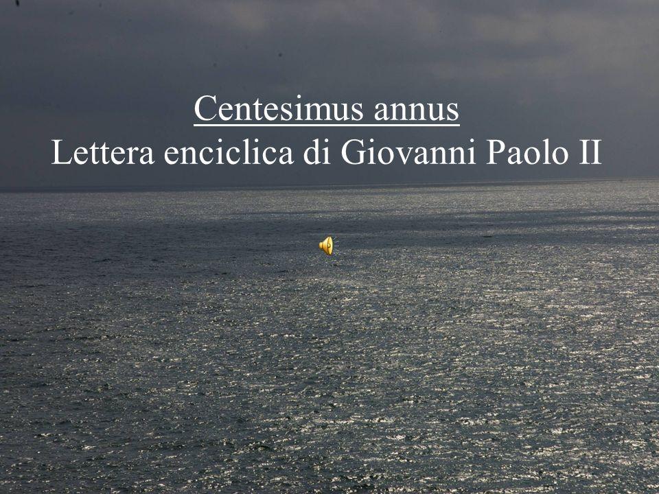 14 Centesimus annus Lettera enciclica di Giovanni Paolo II