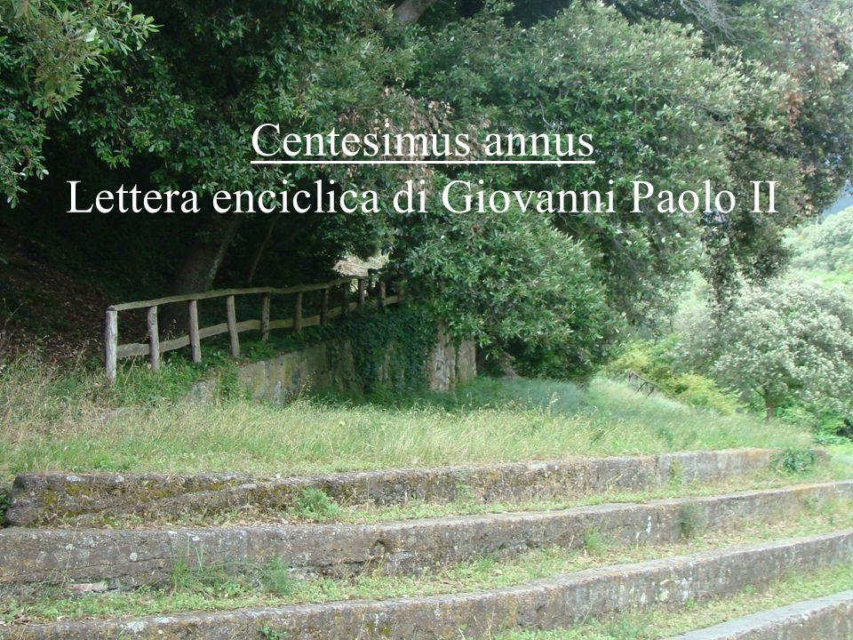15 Centesimus annus Lettera enciclica di Giovanni Paolo II