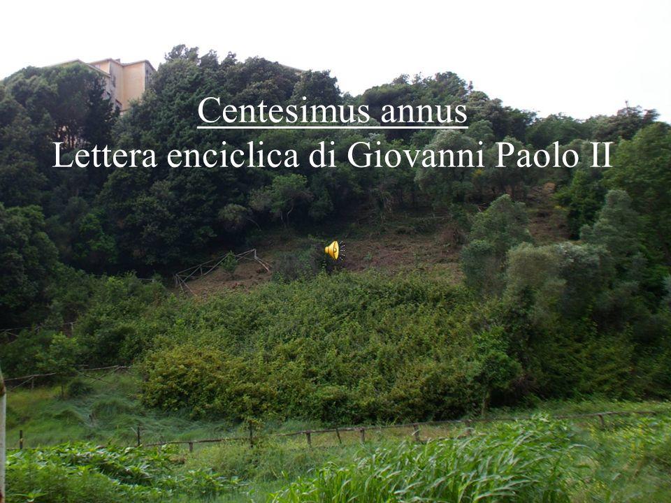 17 Centesimus annus Lettera enciclica di Giovanni Paolo II