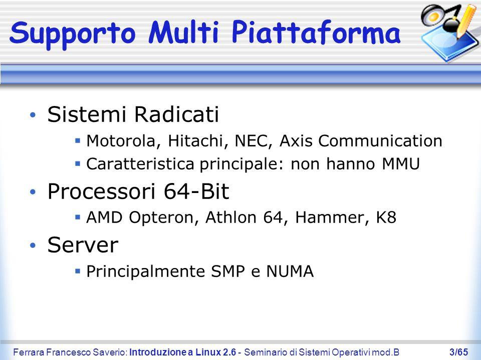 Ferrara Francesco Saverio: Introduzione a Linux 2.6 - Seminario di Sistemi Operativi mod.B24/65 Dispositivi di I/O Human Interface Devices Media