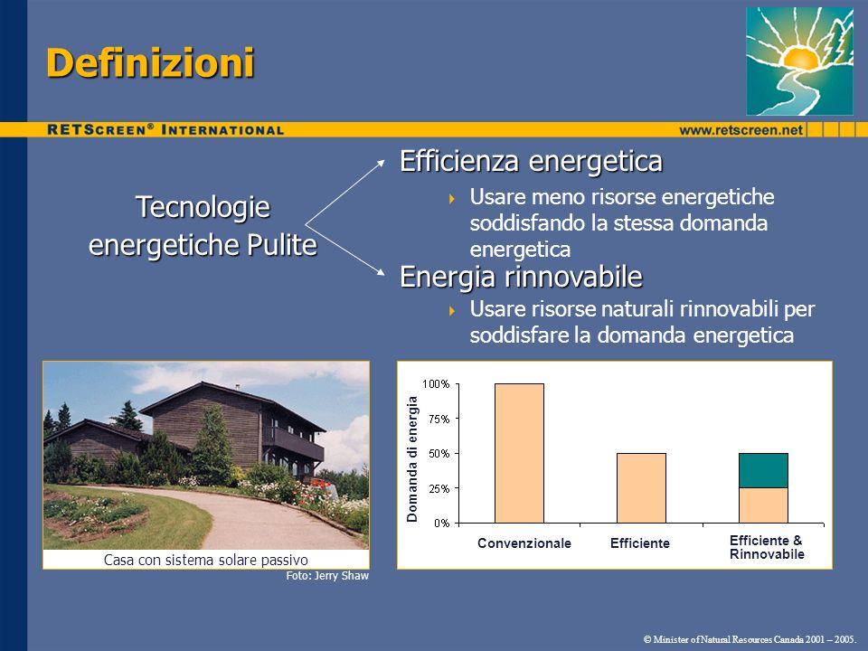 Definizioni Efficienza energetica Usare meno risorse energetiche soddisfando la stessa domanda energetica Energia rinnovabile Usare risorse naturali r