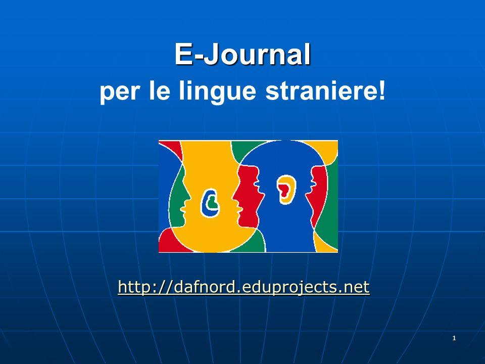 1 E-Journal E-Journal per le lingue straniere! http://dafnord.eduprojects.net