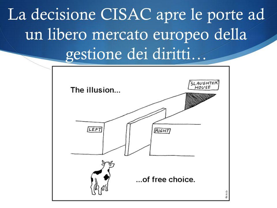 La decisione CISAC apre le porte ad un libero mercato europeo della gestione dei diritti… 17