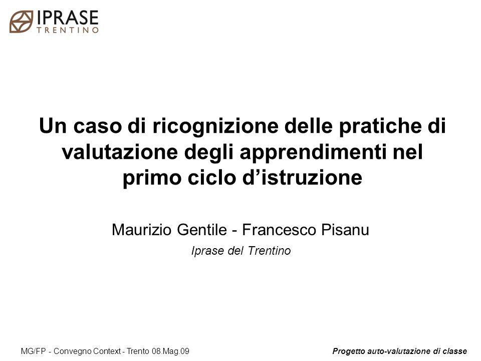 Progetto auto-valutazione di classe 22 MG/FP - Convegno Context - Trento 08.Mag.09