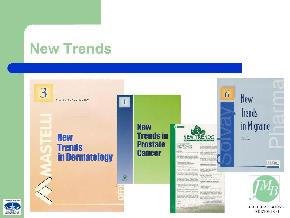 J MEDICAL BOOKS EDIZIONI S.r.l. New Trends