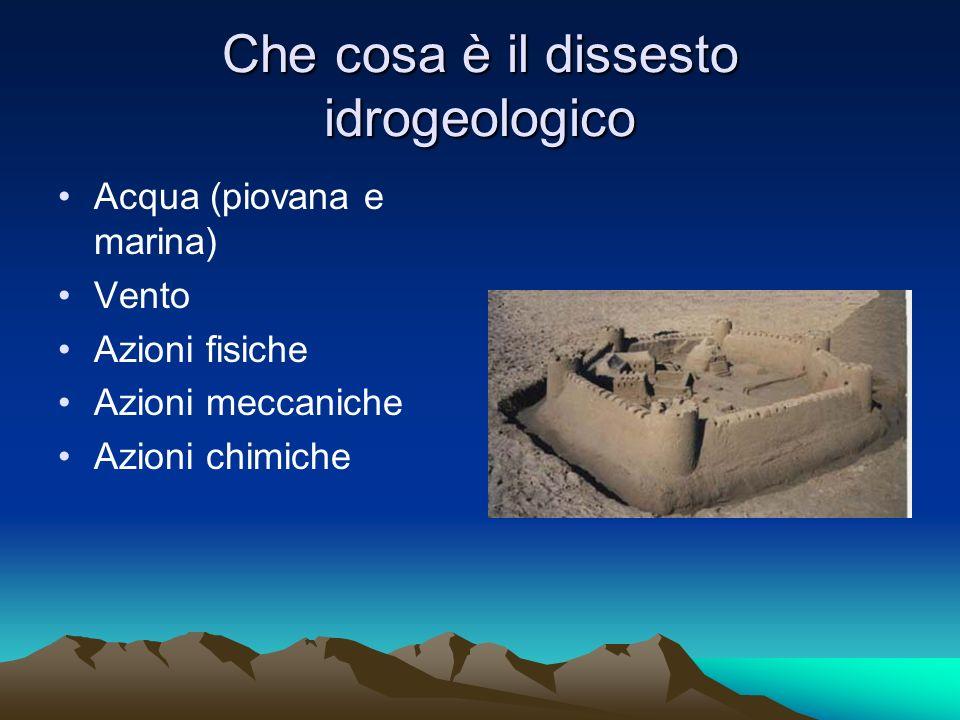 Ma cosa avvine se invece del castello di sabbia questi elementi agiscono su montagne prossime a città.