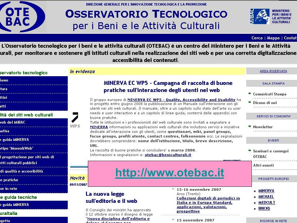 MiBAC – Direzione generale per linnovazione tecnologica e la promozione Firenze, 17 aprile 2008 EVA FLORENCE http://www.otebac.it