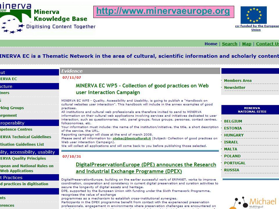 MiBAC – Direzione generale per linnovazione tecnologica e la promozione Firenze, 17 aprile 2008 EVA FLORENCE http://www.minervaeurope.org