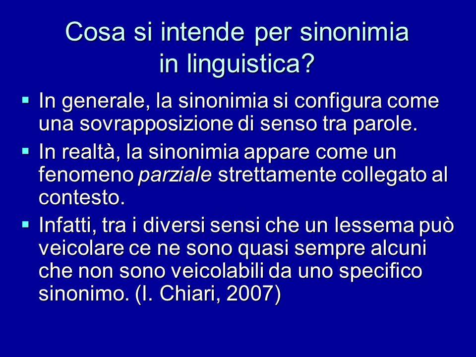Cosa si intende per sinonimia in linguistica? In generale, la sinonimia si configura come una sovrapposizione di senso tra parole. In generale, la sin