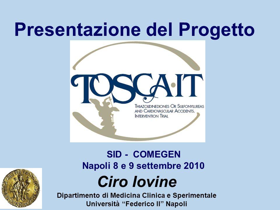 Presentazione del Progetto Ciro Iovine Dipartimento di Medicina Clinica e Sperimentale Università Federico II Napoli SID - COMEGEN Napoli 8 e 9 settem