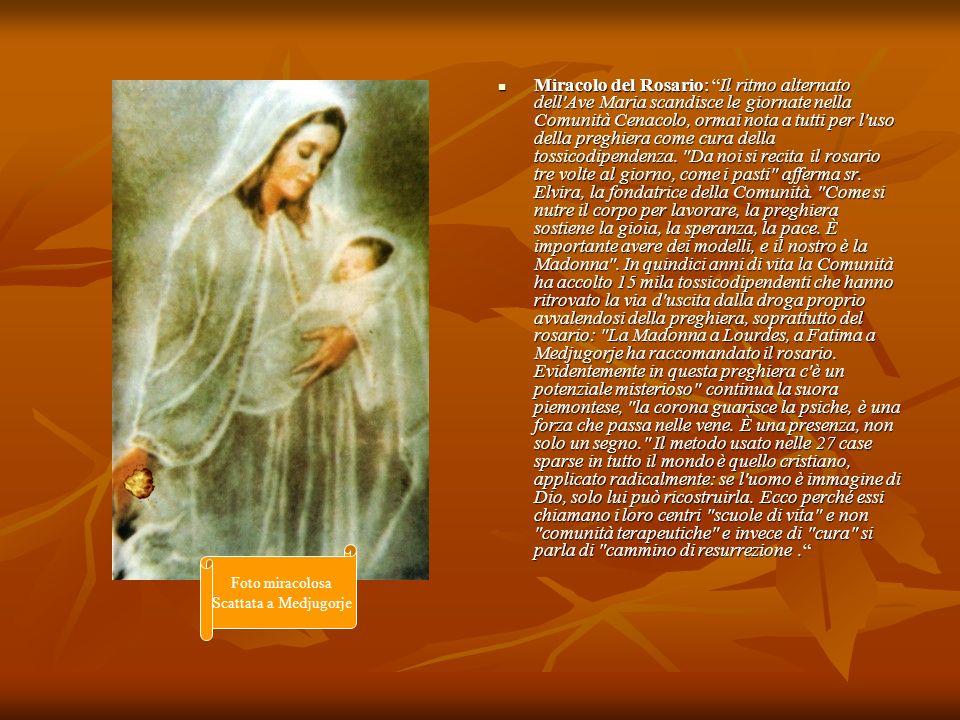 Miracolo del Rosario: Il ritmo alternato dell'Ave Maria scandisce le giornate nella Comunità Cenacolo, ormai nota a tutti per l'uso della preghiera co