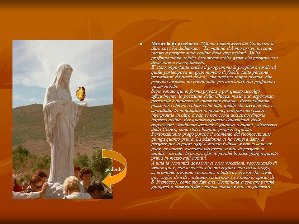 Miracolo di preghiera: Mons. Lukumwena del Congo tra le altre cose ha dichiarato:
