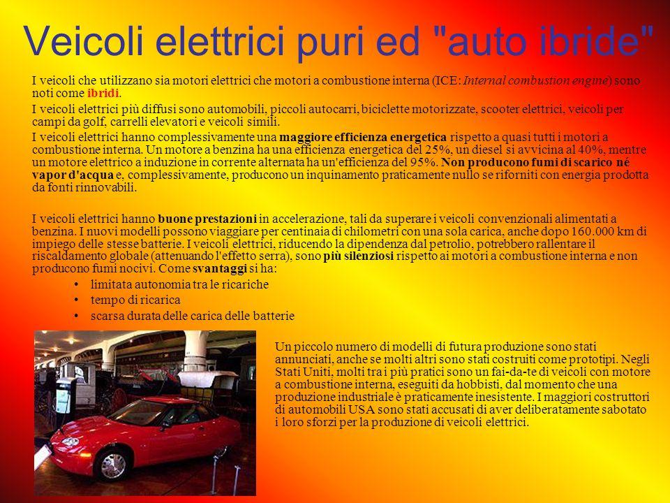 Costi operativi ed assicurativi I veicoli elettrici (negli USA) hanno dei costi operativi che variano tra 1 e 2 centesimi di euro per chilometro, mentre i veicoli tradizionali a benzina hanno costi operativi maggiori da circa 4 a 6 volte tanto.