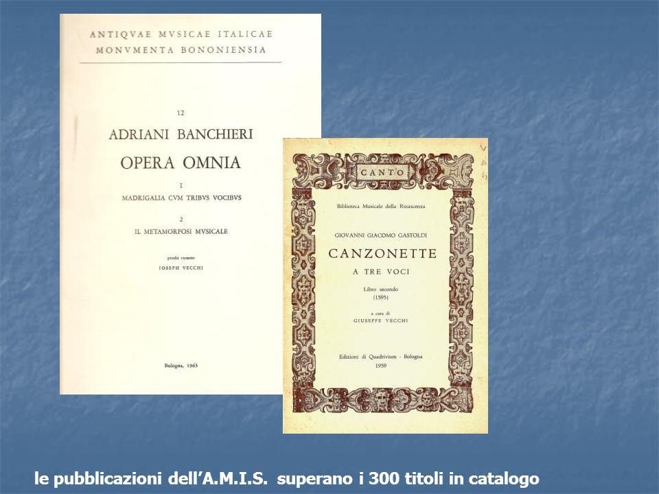 le pubblicazioni dellA.M.I.S. superano i 300 titoli in catalogo