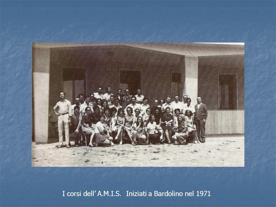 I corsi dell A.M.I.S. Iniziati a Bardolino nel 1971