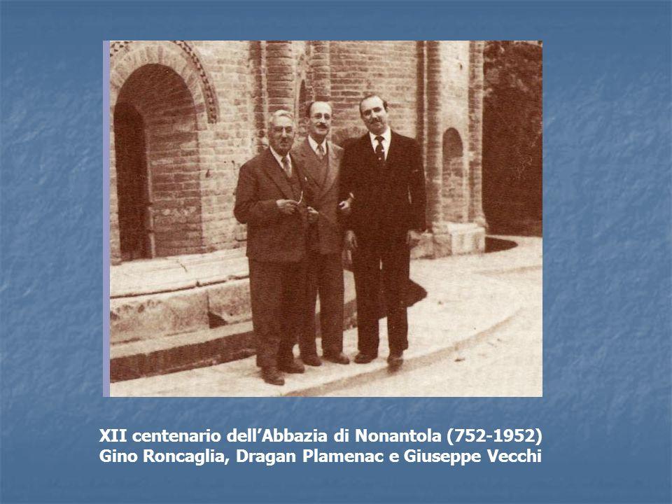 XII centenario dellAbbazia di Nonantola (752-1952) Gino Roncaglia, Dragan Plamenac e Giuseppe Vecchi