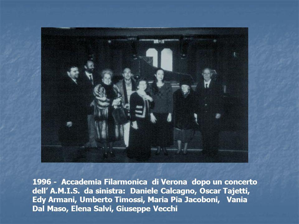 1996 - Accademia Filarmonica di Verona dopo un concerto dell A.M.I.S. da sinistra: Daniele Calcagno, Oscar Tajetti, Edy Armani, Umberto Timossi, Maria