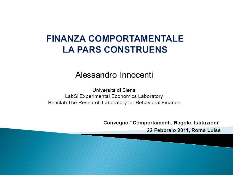 Alessandro Innocenti Università di Siena LabSi Experimental Economics Laboratory Befinlab The Research Laboratory for Behavioral Finance Convegno Comp