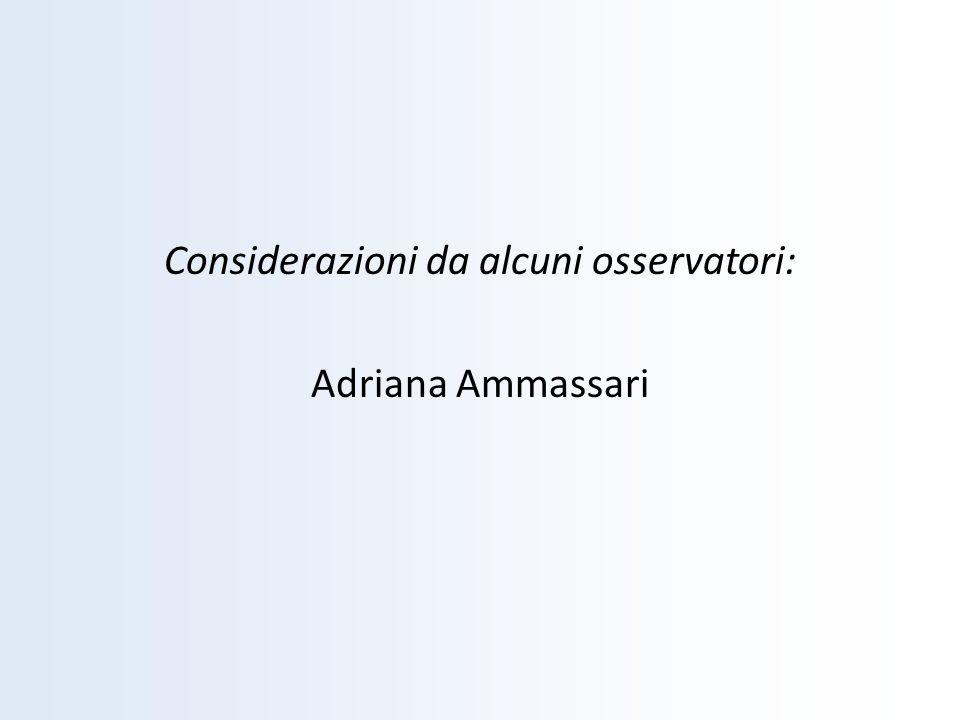Considerazioni da alcuni osservatori: Adriana Ammassari