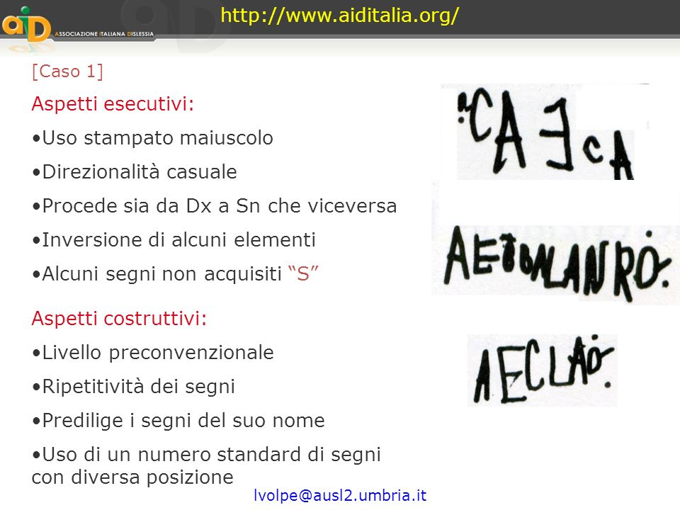 http://www.aiditalia.org/ lvolpe@ausl2.umbria.it aspetti esecutiviaspetti costruttivi Lanalisi degli aspetti esecutivi e degli aspetti costruttivi del