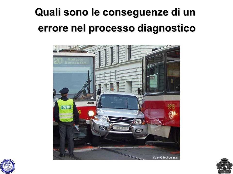 Quali sono le conseguenze di un errore nel processo diagnostico